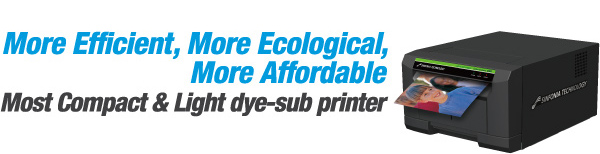 More Efficient, More Ecological, More Affordable Most Compact & Light dye-sub printer