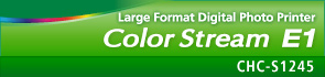 Large Format Digital Photo Printer : Color Stream E1 : CHC-S1245